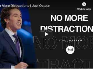 Joel Osteen - No More Distractions - October 1 2020
