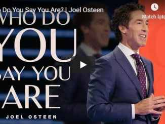 Joel Osteen - Who Do You Say You Are