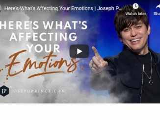 Joseph Prince - Here's What's Affecting Your Emotions