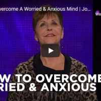 Joyce Meyer - How to Overcome A Worried & Anxious Mind