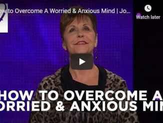 Joyce Meyer - How to Overcome A Worried & Anxious Mind