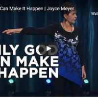 Joyce Meyer Message - Only God Can Make It Happen - October 2020