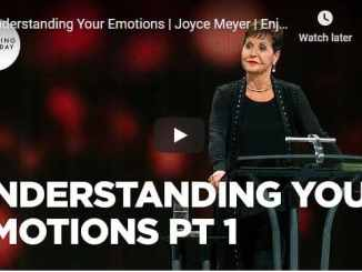 Joyce Meyer - Understanding Your Emotions