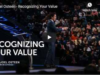 Joel Osteen Sermon - Recognizing Your Value