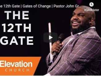 Pastor John Gray - The 12th Gate