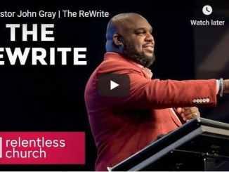 Pastor John Gray - The ReWrite
