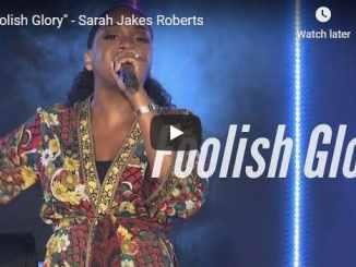 Pastor Sarah Jakes Roberts - Foolish Glory