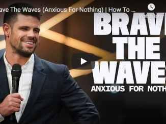 Pastor Steven Furtick - Brave The Waves