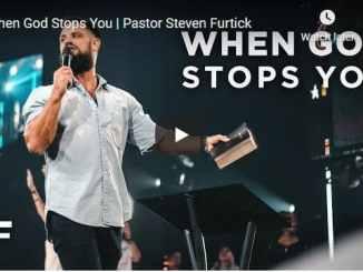Pastor Steven Furtick - When God Stops You