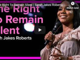Sarah Jakes Roberts Sermon - The Right To Remain Silent