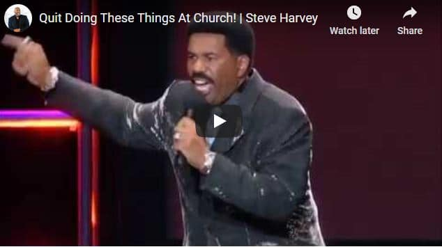 Steve Harvey - Quit Doing These Things At Church