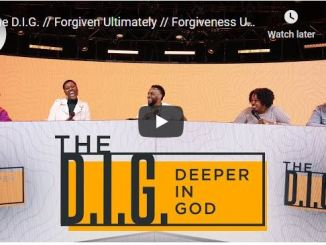 Transformation Church - The D.I.G - Forgiven Ultimately - October 15