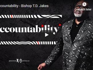 Bishop TD Jakes Sermon - Accountability