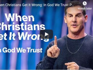 Craig Groeschel Sermon - When Christians Get It Wrong - In God We Trust