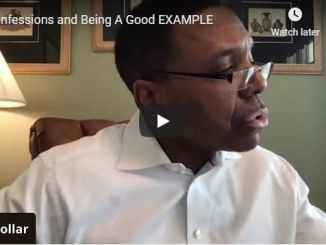 Creflo Dollar Sermon - Confessions and Being A Good Example