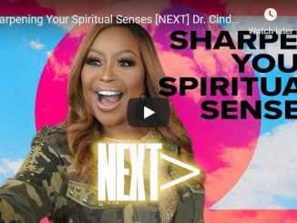 Cindy Trimm Sermon - Sharpening Your Spiritual Senses