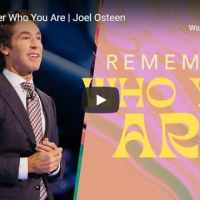 Joel Osteen Sermon - Remember Who You Are