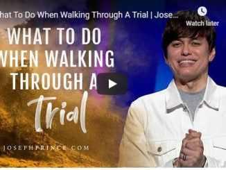 Joseph Prince Sermon - What To Do When Walking Through A Trial