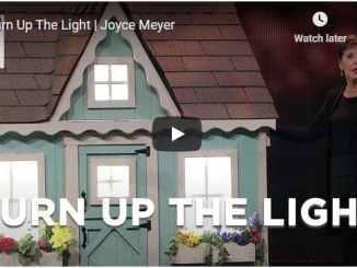 Joyce Meyer Message - Turn Up The Light