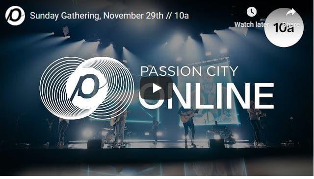 Passion City Church Sunday Live Service November 29 2020