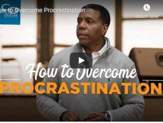 Pastor Creflo Dollar Sermon - How to Overcome Procrastination