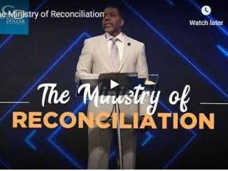Pastor Creflo Dollar Sermon - The Ministry of Reconciliation