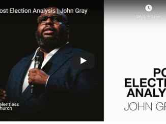 John Gray Message - Post Election Analysis