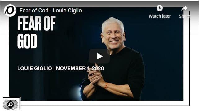 Pastor Louie Giglio Sermon - Fear of God