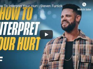 Pastor Steven Furtick Sermon - How To Interpret Your Hurt