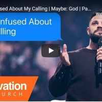 Pastor Steven Furtick Sermon - I'm Confused About My Calling