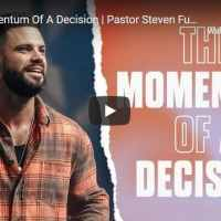 Pastor Steven Furtick Sermon - The Momentum Of A Decision