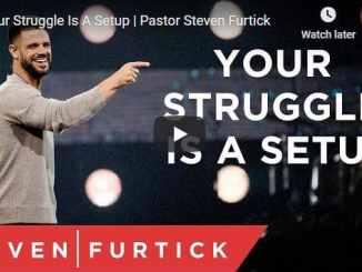 Pastor Steven Furtick Sermon - Your Struggle Is A Setup