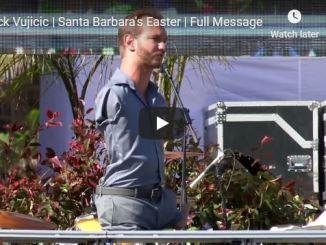 Full Message Of Nick Vujicic At Santa Barbara