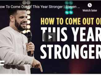 Steven Furtick Sermon - How To Come Out Of This Year Stronger