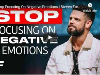Steven Furtick Sermon - Stop Focusing On Negative Emotions