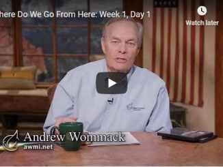 Andrew Wommack Sermon - Where Do We Go From Here