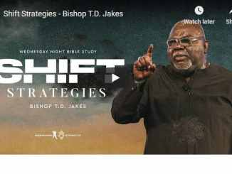 Bishop TD Jakes Sermon - Shift Strategies