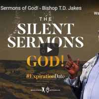 Bishop TD Jakes Sermon - The Silent Sermons of God