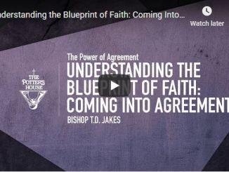 Bishop TD Jakes Sermon - Understanding the Blueprint of Faith