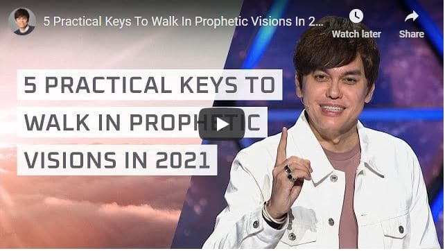 Joseph Prince Sermon - 5 Practical Keys To Walk In Prophetic Visions In 2021