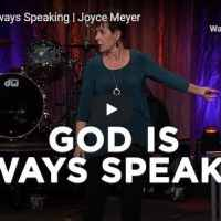 Joyce Meyer Message - God Is Always Speaking