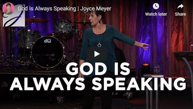 Joyce Meyer Message - God Is Always Speaking