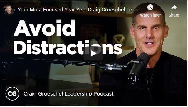 Pastor Craig Groeschel Sermon - Your Most Focused Year Yet
