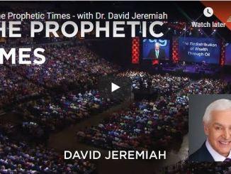 Pastor David Jeremiah - The Prophetic Times