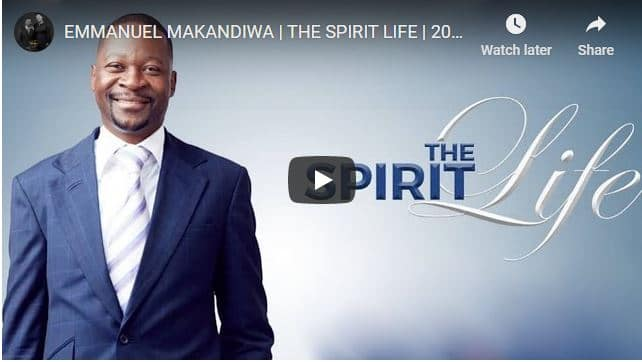 Pastor Emmanuel Makandiwa Sermon - The Spirit Life