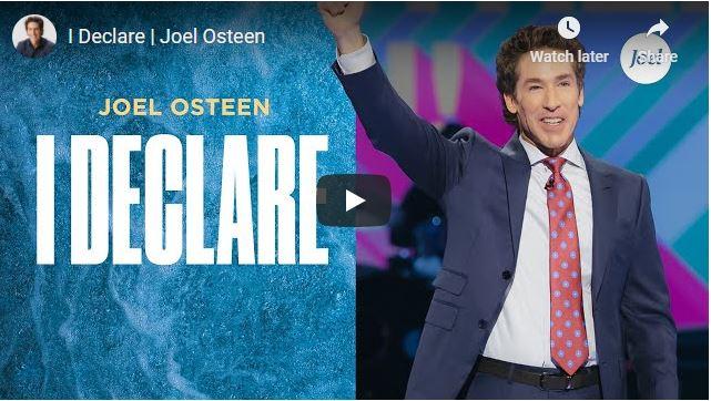 Pastor Joel Osteen Sermon - I Declare