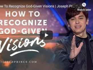 Pastor Joseph Prince Sermon - How To Recognize God-Given Visions