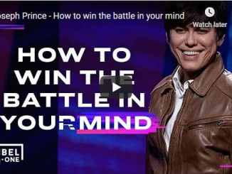 Pastor Joseph Prince Sermon - How to win the battle in your mind