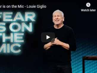 Pastor Louie Giglio Sermon - Fear is on the Mic