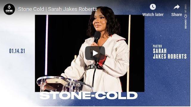 Pastor Sarah Jakes Roberts Message - Stone Cold